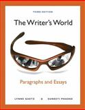 The Writer's World : Paragraphs and Essays, Gaetz, Lynne and Phadke, Suneeti, 0205781756