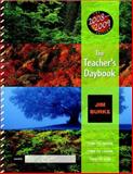 The Teacher's Daybook, 2008-2009 Edition : Time to Teach, Time to Learn, Time to Live, Burke, Jim, 0325021759