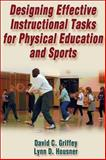 Designing Effective Instructional Tasks for Physical Education and Sports 1st Edition