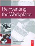 Reinventing the Workplace, Worthington, John, 0750661755