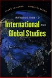 Introduction to International and Global Studies, Smallman, Shawn C. and Brown, Kimberley, 0807871753