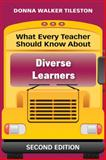 What Every Teacher Should Know about Diverse Learners, Tileston, Donna E. Walker, 1412971756