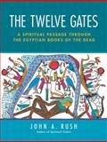 The Twelve Gates 9781583941751