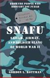 SNAFU Situation Normal All F***d Up, Gordon Rottman, 1782001751