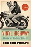 Vinyl Highway, Dee Dee Phelps, 1934321753