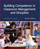Building Competence in Classroom Management and Discipline, Iverson, Annette M. and Froyen, Len A., 0130981753