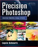 Precision Photoshop, Lopsie Schwartz, 1466591757