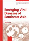 Emerging Viral Diseases of Southeast Asia, Lal, Sunil K., 3805581750