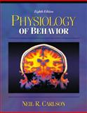 Physiology of Behavior, with Neuroscience Animations and Student Study Guide, Carlson, Neil R., 0205381758