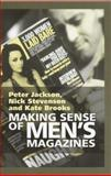 Making Sense of Men's Magazines, Jackson, Peter and Stevenson, Nick, 0745621759