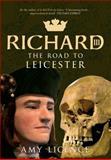 Richard III, Amy Licence, 1445621754