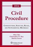 Civil Procedure : Rules Statutes and Cases 2014 Supplement, Ides, 1454841753