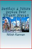 Destiny: a Future Beyond Your Wildest Dreams, Nitish Kannan, 1495361756