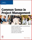 Common Sense in Project Management, Course PTR Development Staff and Tedesco, Paul A., 1598631756