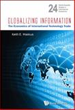 Globalizing Information, Keith E. Maskus, 9814401757
