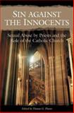 Sin Against the Innocents, Thomas G. Plante, 0275981754