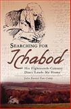 Searching for Ichabod, Julie Van Camp, 1439221758