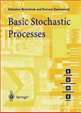 Basic Stochastic Processes : A Course Through Exercises, Brzezniak, Zdzislaw and Zastawniak, Tomasz, 3540761756