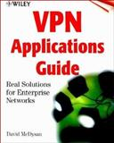 VPN Applications Guide, David McDysan, 0471371750