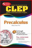 CLEP Precalculus, Guisse, Amadou and Travis, Betty, 0738601756