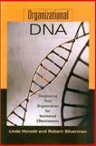 Organizational DNA, Linda Honold and Robert J. Silverman, 0891061754