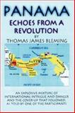 Panama-Echoes from A Revolution, Thomas James Bleming, 143433175X