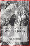 Brood of the Witch Queen, Sax Rohmer, 1475091753