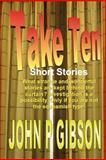 Take Ten Short Stories, John Gibson, 1495341755