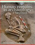 Human Remains in Archaeology : A Handbook, Roberts, Charlotte A., 1902771753