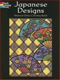 Japanese Designs Stained Glass Coloring Book, Marty Noble, 0486451755