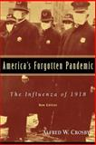 America's Forgotten Pandemic, Alfred W. Crosby, 0521541751
