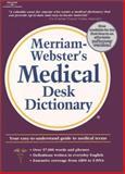 Merriam Webster's Medical Desk Dictionary, , 0766861759