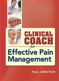 Clinical Coach for Effective Pain Management, Arnstein, Paul, 0803621752