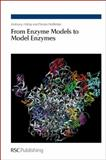 From Enzyme Models to Model Enzymes, Kirby, Anthony J. and Hollfelder, Florian, 0854041753