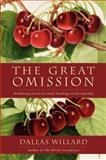 The Great Omission, Dallas Willard, 0062311751