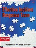 The Computer Incident Response Puzzle : A Guide to Forming an Incident Response Team, Lucas, Julie and Moeller, Brian, 0201761750