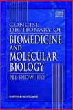 Concise Dictionary of Biomedicine and Molecular Biology, Juo, 0849321751