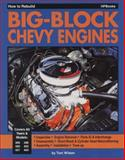 How to Rebuild Big-Block Chevy Engines, Tom Wilson, 0895861755