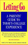 Letting Go : A Parents' Guide to College Experience, Coburn, Karen L., 0917561759