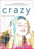 Crazy, Roberta Carly Redford, 1425191754
