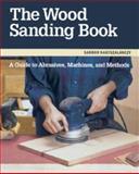 The Wood Sanding Book, Sandor Nagyszalanczy, 1561581755