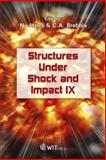 Structures under Shock and Impact IX, N. Jones, 1845641752