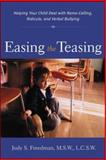 Easing the Teasing, Judy S. Freedman, 0071381759