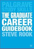 The Graduate Career Guidebook, Rook, Steve, 0230391753
