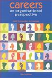 Careers : An Organisational Perspective, Schreuder, A. M. G. and Coetzee, M., 0702171751