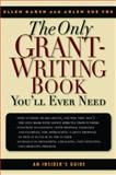 The Only Grant-Writing Book You'll Ever Need, Ellen Karsh and Arlen Sue Fox, 0786711752