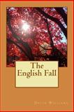 The English Fall, David Williams, 1494321750