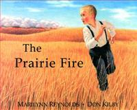 The Prairie Fire, Marilynn Reynolds, 1551431750