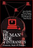 Human Side of Intranets : Content, Style and Politics, Dupper, Thom and Koehler, Jerry W., 1574441752