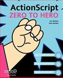 ActionScript Zero to Hero 9781590591758